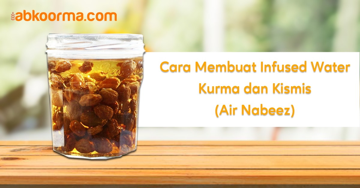Cara Membuat Infused Water Kurma dan Kismis (Air Nabeez)