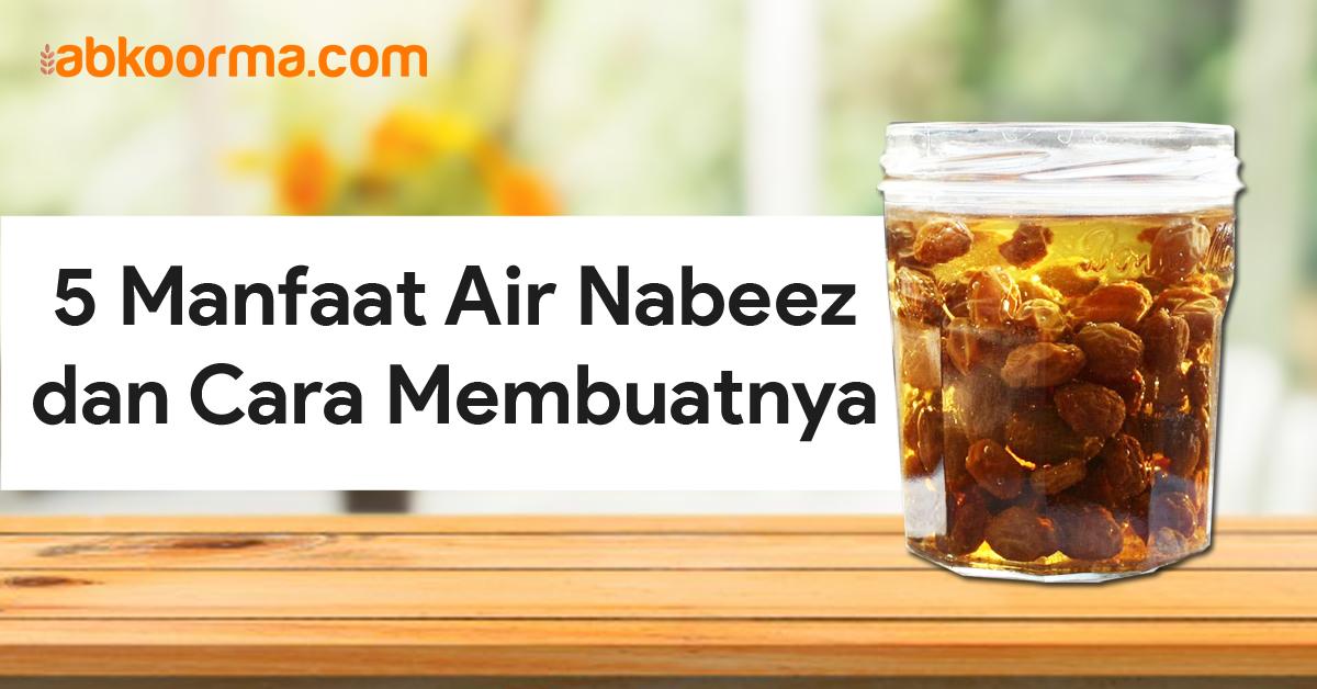5 Manfaat Air Nabeez dan Cara Membuatnya