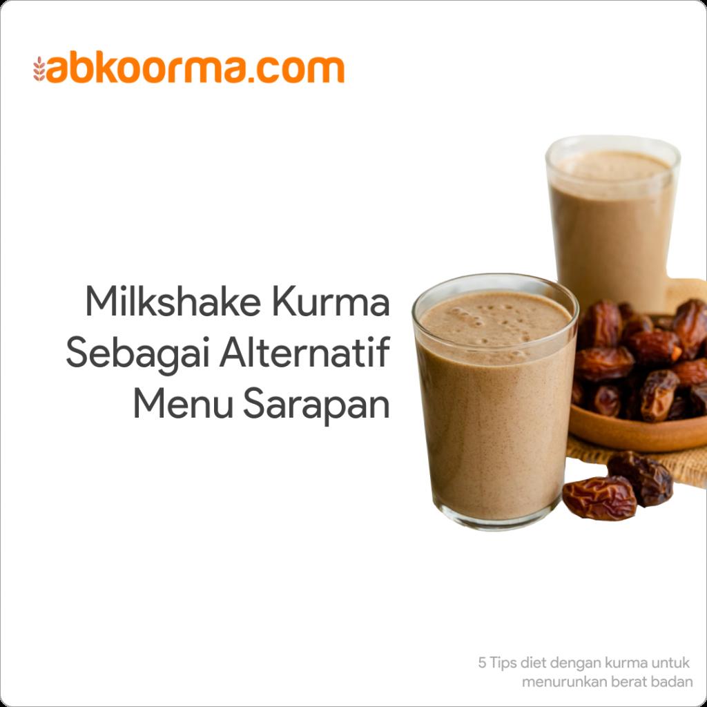 Milkshake kurma untuk sarapan - 5 Tips Diet dengan kurma untuk menurunkan berat badan